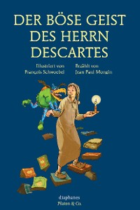 Cover Der böse Geist des Herrn Descartes