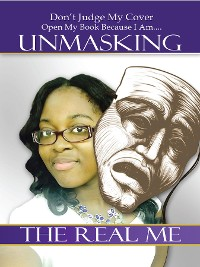 Cover Unmasking the Real Me