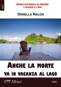 Cover Anche la morte va in vacanza al lago