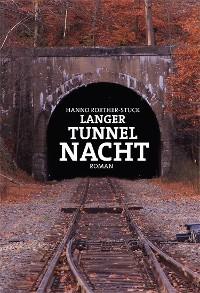 Cover Langer Tunnel Nacht