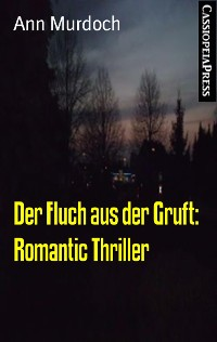 Cover Der Fluch aus der Gruft: Romantic Thriller