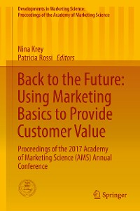 Cover Back to the Future: Using Marketing Basics to Provide Customer Value