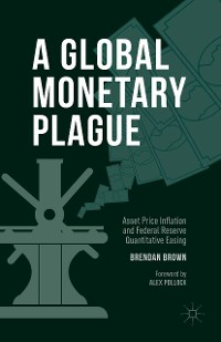 Cover A Global Monetary Plague