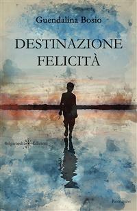 Cover Destinazione felicità