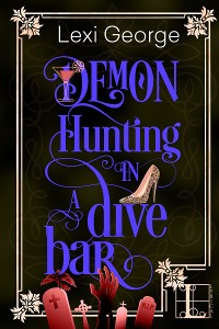 Cover Demon Hunting in a Dive Bar