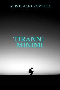 Cover Tiranni minimi