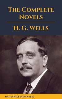 Cover H. G. Wells : The Complete Novels