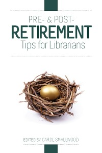 Cover Pre- and Post-Retirement Tips for Librarians