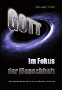 Cover Gott - im Fokus der Menschheit