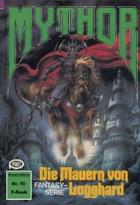 Cover Mythor 50: Die Mauern von Logghard