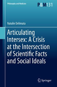 Cover Articulating Intersex: A Crisis at the Intersection of Scientific Facts and Social Ideals