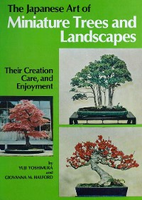 Cover Japanese Art of Miniature Trees and Landscapes