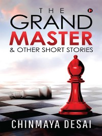 Cover The Grandmaster & Other Short Stories