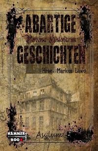Cover Abartige Geschichten - Asylum