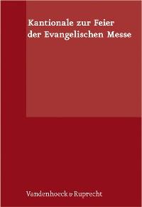 Cover Kantionale zur Feier der Evangelischen Messe