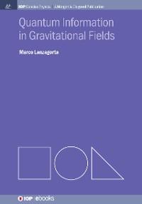Cover Quantum Information in Gravitational Fields