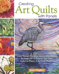 Cover Creating Art Quilts with Panels