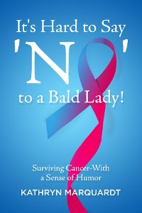 Cover It's Hard to Say 'No' to a Bald Lady!