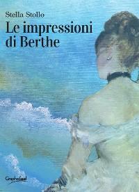Cover Le impressioni di Berthe