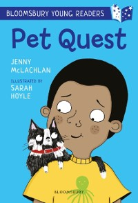 Cover Pet Quest: A Bloomsbury Young Reader