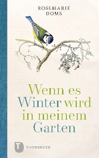 Cover Wenn es Winter wird in meinem Garten ...