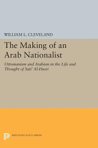 Cover The Making of an Arab Nationalist