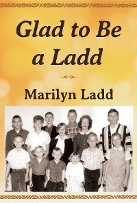 Cover Glad to Be a Ladd