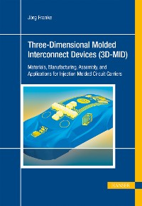 Cover Three-Dimensional Molded Interconnect Devices (3D-MID)