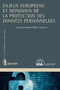 Cover Enjeux européens et mondiaux de la protection des données personnelles