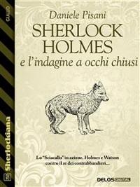 Cover Sherlock Holmes e l'indagine a occhi chiusi