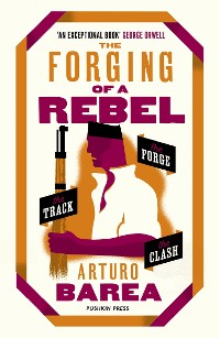 Cover The Forging of a Rebel