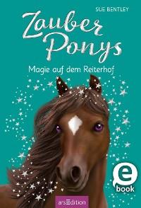 Cover Zauberponys - Magie auf dem Reiterhof