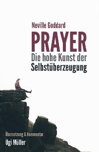 Cover Prayer – Die hohe Kunst der Selbstüberzeugung