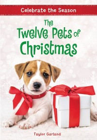 Cover Celebrate the Season: The Twelve Pets of Christmas