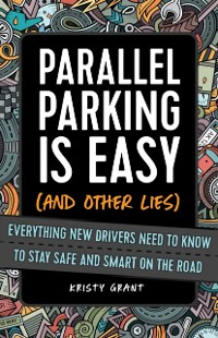 Cover Parallel Parking Is Easy (and Other Lies)