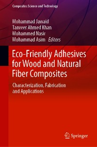 Cover Eco-Friendly Adhesives for Wood and Natural Fiber Composites