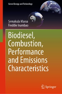 Cover Biodiesel, Combustion, Performance and Emissions Characteristics