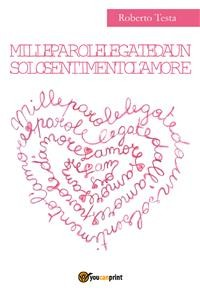 Cover Mille parole legate da un solo sentimento l'amore