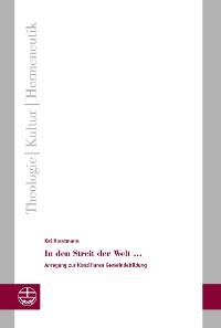Cover In den Streit der Welt …