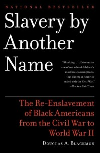 Cover Slavery by Another Name