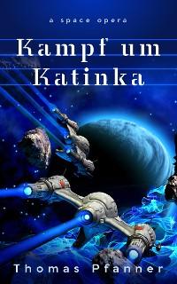 Cover Kampf um Katinka