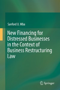 Cover New Financing for Distressed Businesses in the Context of Business Restructuring Law