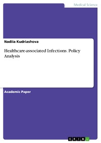 Cover Healthcare-associated Infections. Policy Analysis