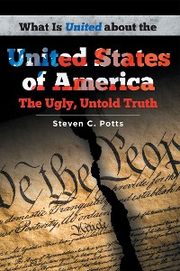 Cover What is United about the United States of America