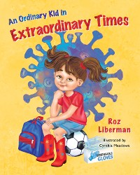 Cover An Ordinary Kid in Extraordinary Times