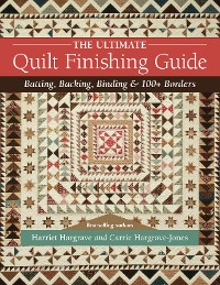 Cover The Ultimate Quilt Finishing Guide