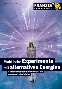 Cover Praktische Experimente mit alternativen Energien