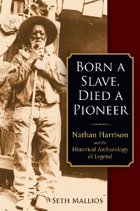 Cover Born a Slave, Died a Pioneer