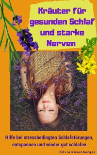 Cover Kräuter für gesunden Schlaf und starke Nerven