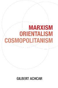 Cover Marxism, Orientalism, Cosmopolitanism